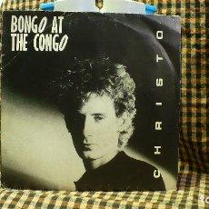 Discos de vinilo: CHRISTO -- BONGO AT THE CONGO / DOS VERSIONES, NHA TRANG PRODUCTIONS 1986. PROMOCIONAL CON HOJA. Lote 177509153