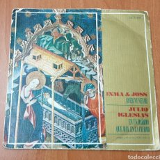 Discos de vinilo: SINGLE INMA & JOSS/JULIO IGLESIAS (COLUMBIA/CARITAS, 1968) POPSIKE XIAN POR INMA & JOSS. Lote 177520673