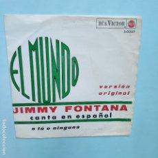 Discos de vinilo: SINGLE ESPAÑOL - JIMMY FONTANA - EL MUNDO EN ESPAÑOL. Lote 177525912