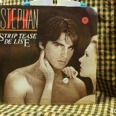Discos de vinilo: STEPHAN H -- STRIP TEASE DE LISE / J'AI TROP ENVIE DE TOI, SURF 1987.. Lote 177549799
