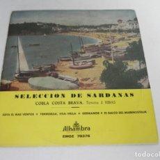 Discos de vinilo: EP SELECCION DE SARDANAS COBLA COSTA BRAVA (SOTA EL MAR VENTOS / TORROELLA, VILA VELLA / +2) ALAMBRA. Lote 177551012