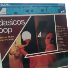 Discos de vinilo: WERNER MÜLLER Y SU ORQUESTA - CLASICOS POP. Lote 177552339