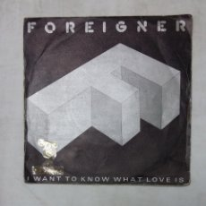 Disques de vinyle: FOREIGNER - I WANT TO KNOW WHAT LOVE IS - SINGLE. TDKDS19. Lote 177563908