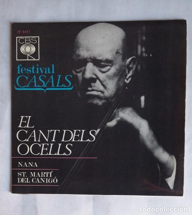 FESTIVAL PAU CASALS. EL CANT DELS OCELLS. NANA. ST. MARTI DEL CANIGO. TDKDS19 (Música - Discos - Singles Vinilo - Clásica, Ópera, Zarzuela y Marchas)