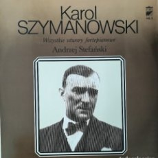 Discos de vinilo: KAROL SZYMANOWSKI. SONTANA N.3 Y THE MASQUES POR A.STEFANSKI.VOL.5. Lote 177586673