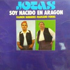 Discos de vinilo: JOTAS. SOY NACIDO EN ARAGÓN. RAMON NAVARRO. MARIANO FORNS. GRAMUSIC ESTEREO. Lote 177586853