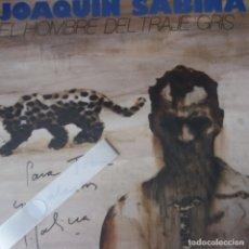 Discos de vinilo: JOAQUIN SABINA: EL HOMBRE DEL TRAJE GRIS, FIRMADO. Lote 177589690