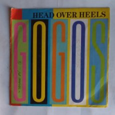 Discos de vinilo: GOGOS - HEAD OVER HEELS. SINGLE. TKDS19. Lote 177596469
