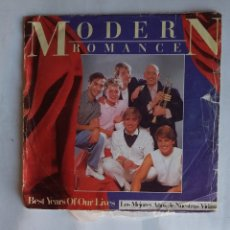 Discos de vinilo: MODERN ROMANCE - BEST YEARS OF OUR LIVES - SINGLE. TDKDS19. Lote 177596657