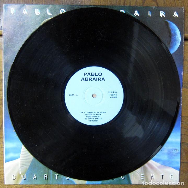 Discos de vinilo: PABLO ABRAIRA - CUARTO CRECIENTE - 1983 - EDICIÓN NO OFICIAL CUBANA - CUBA, EGREM, AUDI - Foto 3 - 177611250