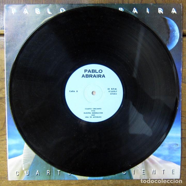 Discos de vinilo: PABLO ABRAIRA - CUARTO CRECIENTE - 1983 - EDICIÓN NO OFICIAL CUBANA - CUBA, EGREM, AUDI - Foto 4 - 177611250