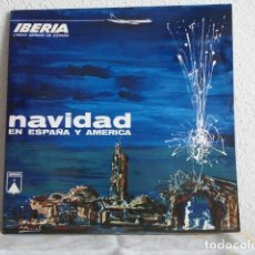 Discos de vinilo: NAVIDAD EN ESPAÑA Y AMERICA-LP-IBERIA 1967. Lote 177625543