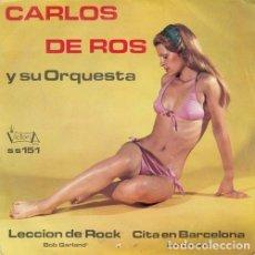 Discos de vinil: CARLOS DE ROS Y SU ORQUESTA - LECCION DE ROCK - SINGLE DE VINILO. Lote 177635694