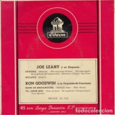 Discos de vinilo: JOE LEAHY ORQUESTA / RON GOODWIN ORQUESTA - EP DE VINILO EDICION ESPAÑOLA. Lote 177636028