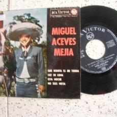 Discos de vinilo: DISCO DE MIGUEL ACEVES MEJIA CONTIENE 4 CANCIONES. Lote 177637958