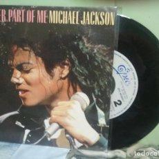 Discos de vinilo: MICHAEL JACKSON ANOTHER PART OF ME SINGLE SPAIN 1987 PDELUXE. Lote 177638719