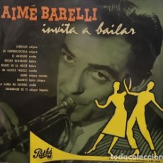 Discos de vinilo: AIME BARELLI - INVITA A BAILAR - LP ESPAÑOL DE 25 CM - 10 PULGADAS - JAZZ LATINO CALYPSO MAMBO ETC... Lote 177639953