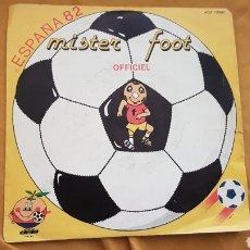 Discos de vinilo: LP FUTBOL MUNDIAL 82 MISTER FOOT. Lote 177645317