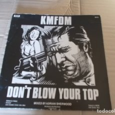Discos de vinilo: KMFDM DON´T BLOW YOUR TOP. SKY 8. Lote 177673707