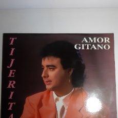Discos de vinilo: TIJERITAS. AMOR GITANO. HORUS. ESPAÑA.1992. 43.004. Lote 177679142