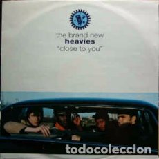 Discos de vinilo: THE BRAND NEW HEAVIES - CLOSE TO YOU (12) LABEL:FFRR, FFRR CAT#: BNX 7, 850 031.1 . Lote 177681340
