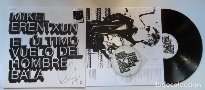 MIKEL ERENTXUN FIRMA A MANO EL VINILO EL ÚLTIMO VUELO DEL HOMBRE BALA + CD. LP DE 180 GM (Música - Discos - LP Vinilo - Cantautores Españoles)