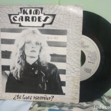 Discos de vinilo: KIM CARNES TE HACE RECORDAR? SINGLE SPAIN 1982 PDELUXE. Lote 177689077
