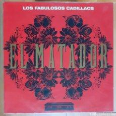Discos de vinilo: MAXI - LOS FABULOSOS CADILLACS - MATADOR (1994). Lote 177708027