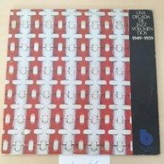 Discos de vinilo: UNA DECADA DE JAZZ VOLUMEN DOS LP VINILO 2 DISCOS. Lote 177711594