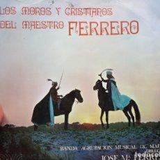 Discos de vinilo: LP-LOS MOROSY CRISTIANOSDEL MAESTRO FERRERO- DE IBERIA EN FUNDA ORIGINAL 1970. Lote 177713030