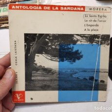 Discos de vinilo: SINGLE -ANTOLOGIA DE LA SARDANA-L'EMPORDA 1962 EN FUNDA ORIGINAL . Lote 177715935