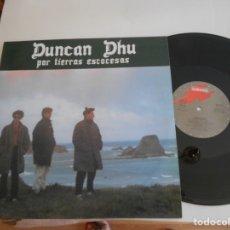 Discos de vinilo: DUNCAN DHU-LP POR TIERRAS ESCOCESAS-NUEVO. Lote 177721697