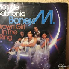 Discos de vinilo: BONEY M. - RIOS DE BABILONIA (RIVERS OF BABYLON) / BROWN GIRL IN THE RING (SINGLE) (ARIOLA). Lote 177728472