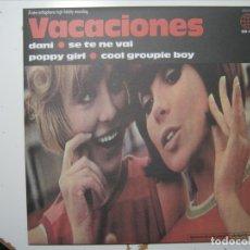 Discos de vinilo: VACACIONES SINGLE EP DANI/POPPY GIRL ELEFANT PRIMERA EDICIÓN NUEVO A ESTRENAR. Lote 177732615