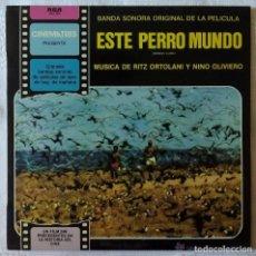 Discos de vinilo: ESTE PERRO MUNDO MONDO CANE LP 1981 RCA ESPAÑA SPAIN RITZ ORTOLANI NINO OLIVIERO JACOPETTI. Lote 177734163