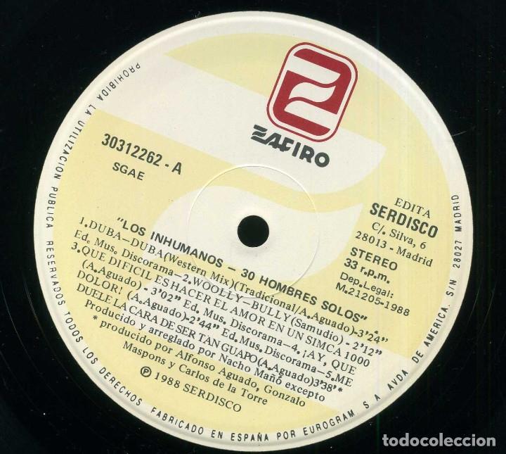 Discos de vinilo: LOS INHUMANOS - 30 HOMBRES SOLOS - Foto 3 - 177734343