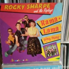 Discos de vinilo: ROCKY SHARPE & THE REPLAYS. RAMA LAMA DING DONG. 1990,. Lote 196526285
