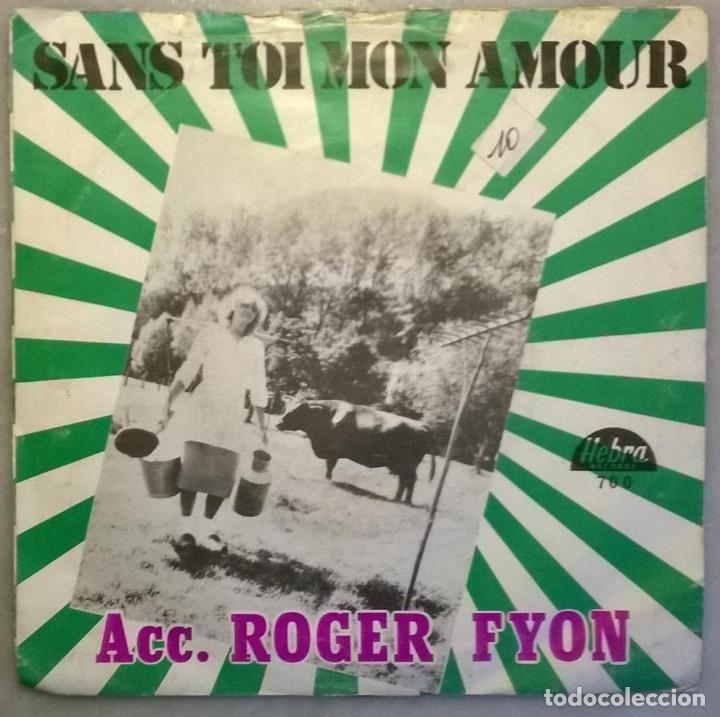 Roger Fyon La Danse Des Fermiers Sans Toi Mon Amour Hebra Belgica 1981 Single