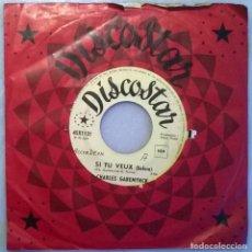 Discos de vinilo: CHARLES GAREMIJNCK. DIX DES DER/ SI TU VEUX. DISCOSTAR, BELGICA SINGLE. Lote 177745378