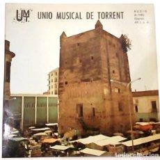 Discos de vinilo: SINGLE DE LA UNIÓN MUSICAL DE TORRENT DEL AÑO 1979. Lote 177747810