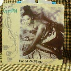 Discos de vinilo: OLIMPIA – BEAT & RAP / BEAT & RAP, MAX MUSIC, PROMO – MSP-408, 1990,ESPAÑA. . Lote 177749168
