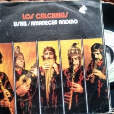 Discos de vinilo: SINGLE (VINILO) DE LOS CALCHAKIS AÑOS 70. Lote 177759754