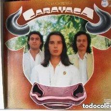Discos de vinilo: CARAVACA - EN LA CARRETERA (LP) 1978 PROMOCIONAL!!!!! PORTADA ABIERTA. Lote 177761122