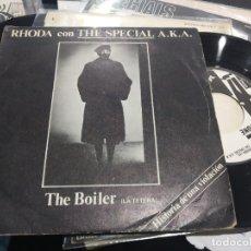 Discos de vinilo: SINGLE RHODA CON THE SPECIAL A.K.A. THE BOILER MUY BUEN ESRADO. Lote 177763884