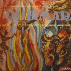 Discos de vinilo: LP A QUEIMADA COMO DESCUBRIR Y APREDENDER EL ARTE DE PREPARAR....FIDIAS GATEFOLD. Lote 177771594