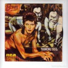 Disques de vinyle: DAVID BOWIE: SINGLE ESPAÑOL DIAMOND DOGS-RARO DE VER MUY BUEN ESTADO -COLECCIONISTAS. Lote 177772730