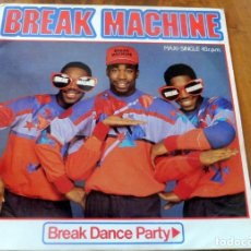 Discos de vinilo: MAXI SINGLE - BREAK MACHINE - BREAK DANCE PARTY - ARIOLA . Lote 177778290