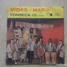 Discos de vinilo: FONSECA ET SES ANGES NOIRS ?– VIDAS / MARIA. Lote 177790783