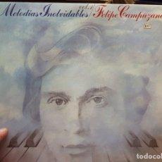Discos de vinilo: LP-FELIPE CAMPUZANO-MELODIAS INOLVIDABLES 1980 EN FUNDA ORIGINAL . Lote 177817713