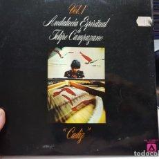 Discos de vinilo: LP-FELIPE CAMPUZANO-ANDALUCIA ESPIRITUAL 1977 EN FUNDA ORIGINAL. Lote 177820085